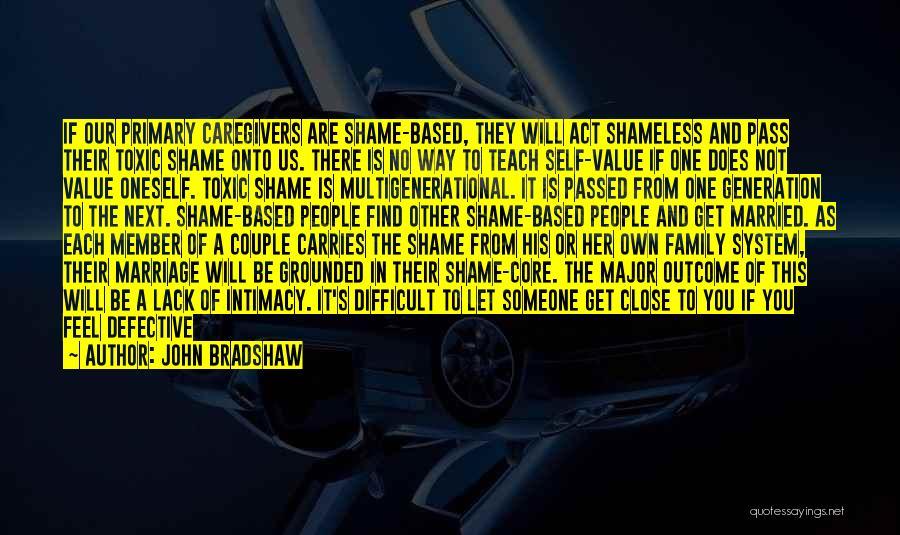 John Bradshaw Quotes 1048797