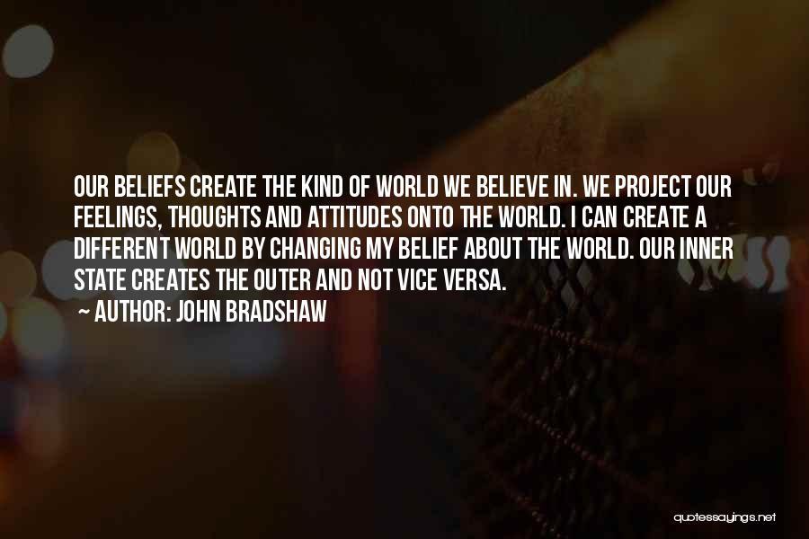 John Bradshaw Quotes 1128972