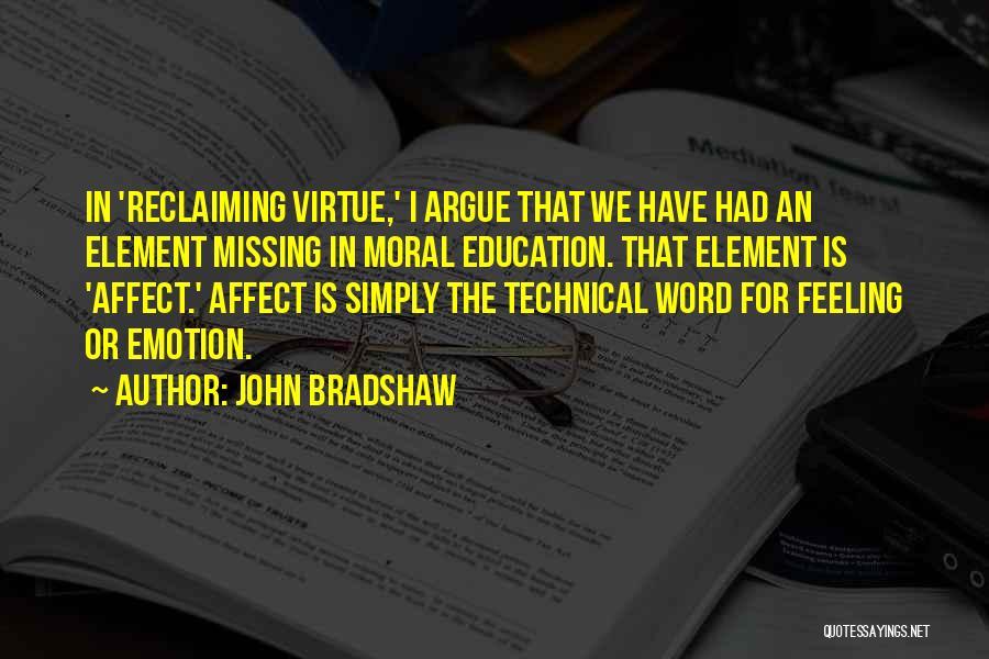 John Bradshaw Quotes 1247997