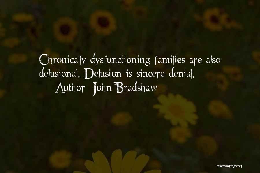 John Bradshaw Quotes 1338348