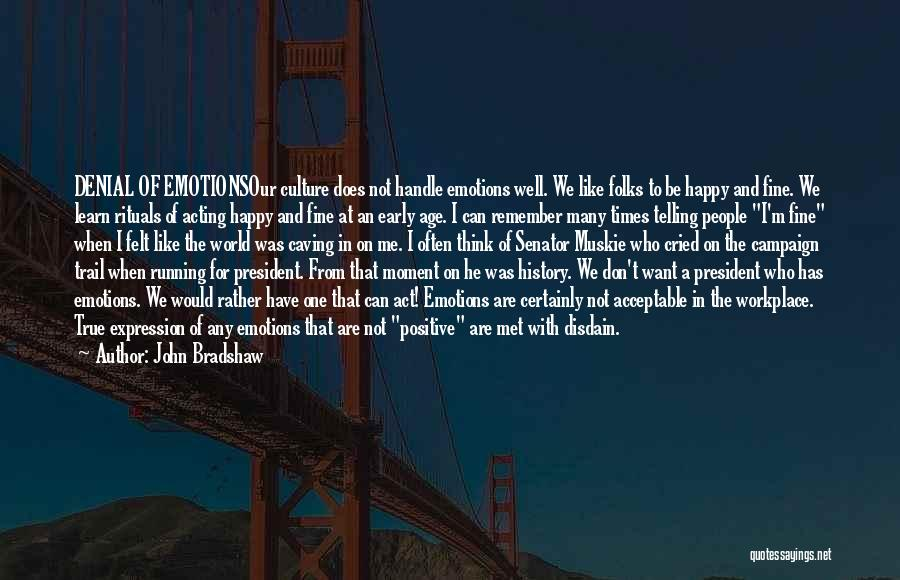 John Bradshaw Quotes 139836