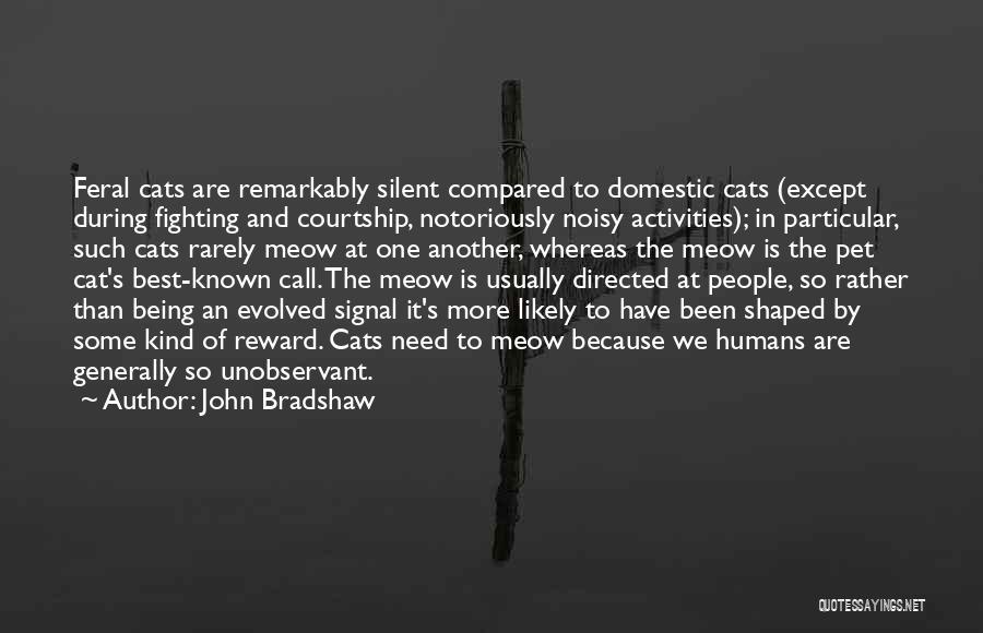 John Bradshaw Quotes 1413710