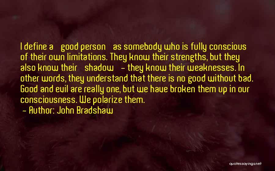 John Bradshaw Quotes 1708325