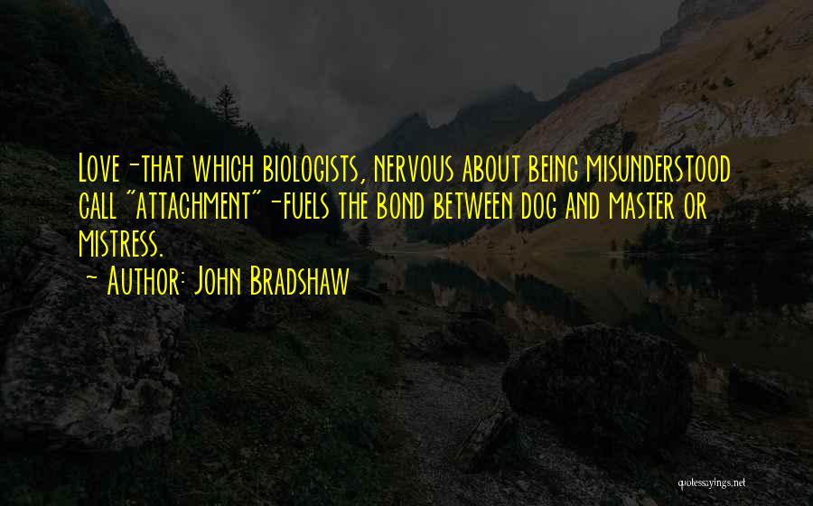 John Bradshaw Quotes 1947925