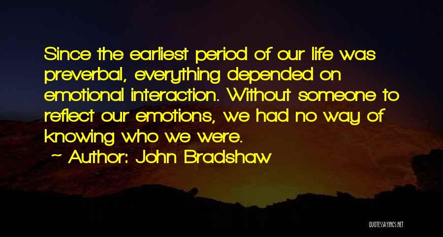 John Bradshaw Quotes 2108225