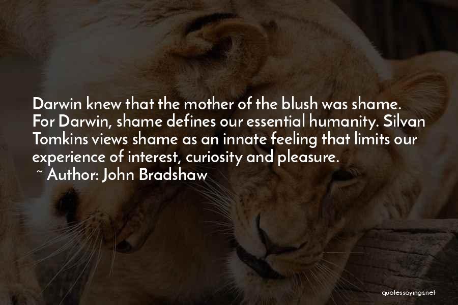 John Bradshaw Quotes 216474