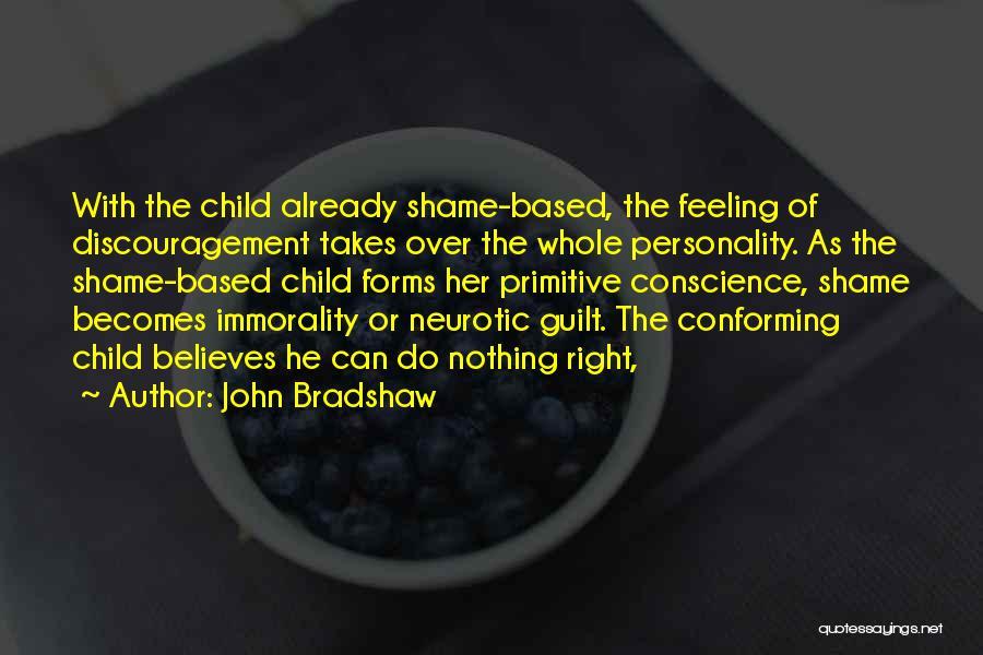 John Bradshaw Quotes 2248655