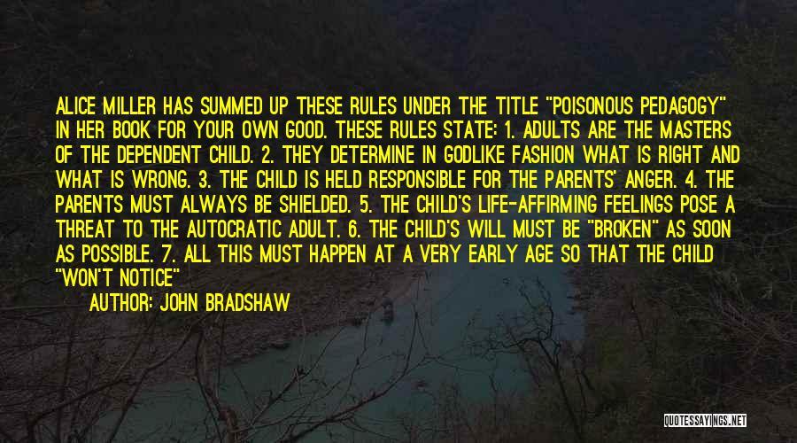 John Bradshaw Quotes 2259519