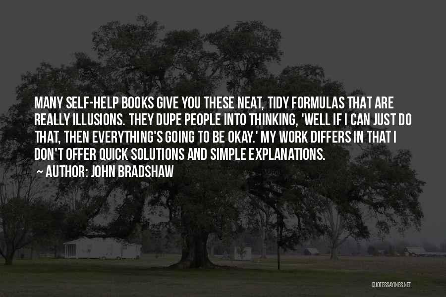 John Bradshaw Quotes 257894