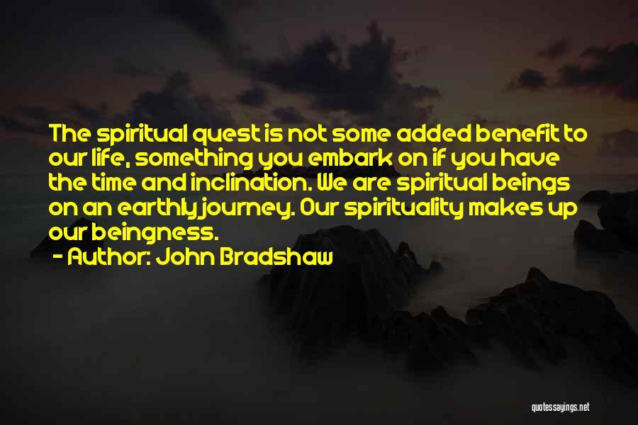 John Bradshaw Quotes 316857