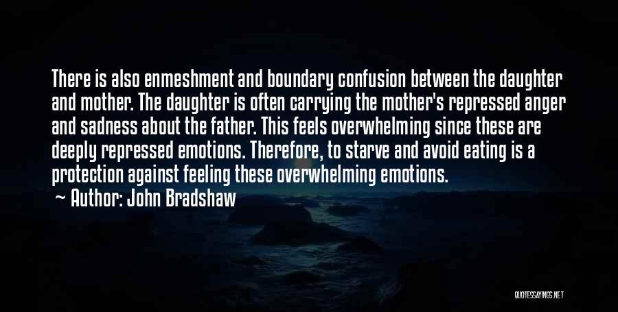 John Bradshaw Quotes 461014