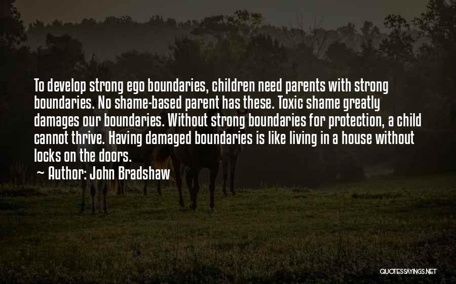 John Bradshaw Quotes 468822