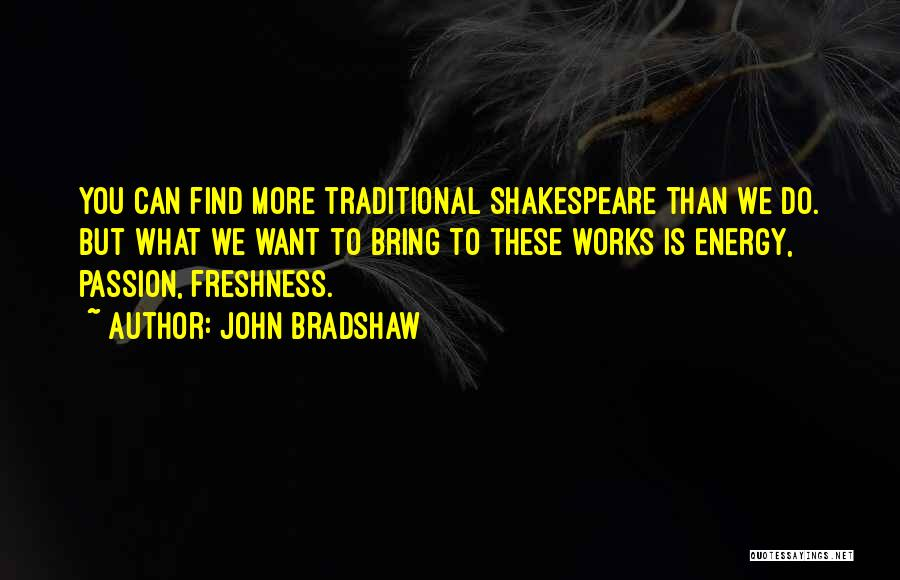 John Bradshaw Quotes 512287