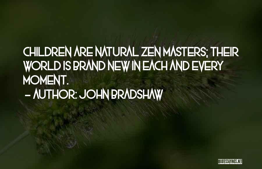 John Bradshaw Quotes 634446