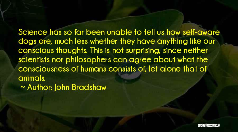 John Bradshaw Quotes 691767