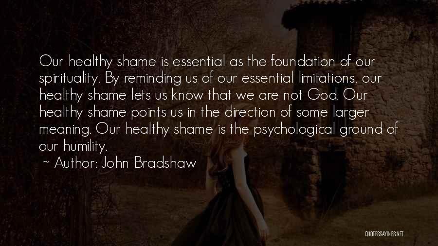 John Bradshaw Quotes 751222
