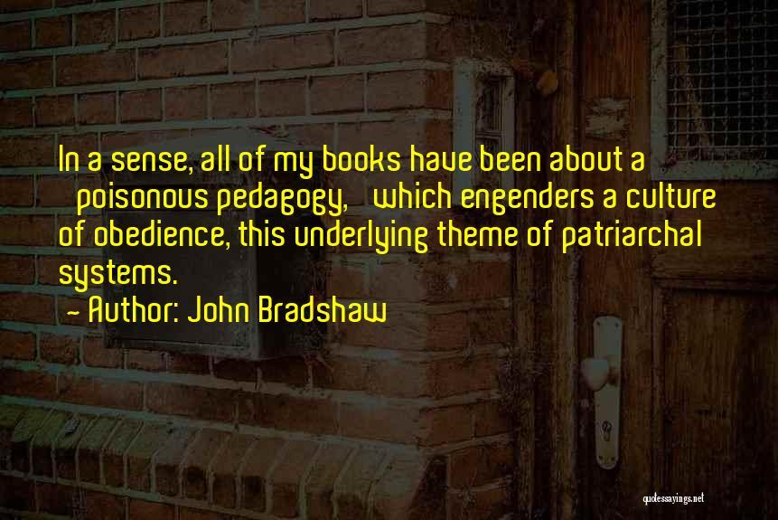 John Bradshaw Quotes 797215