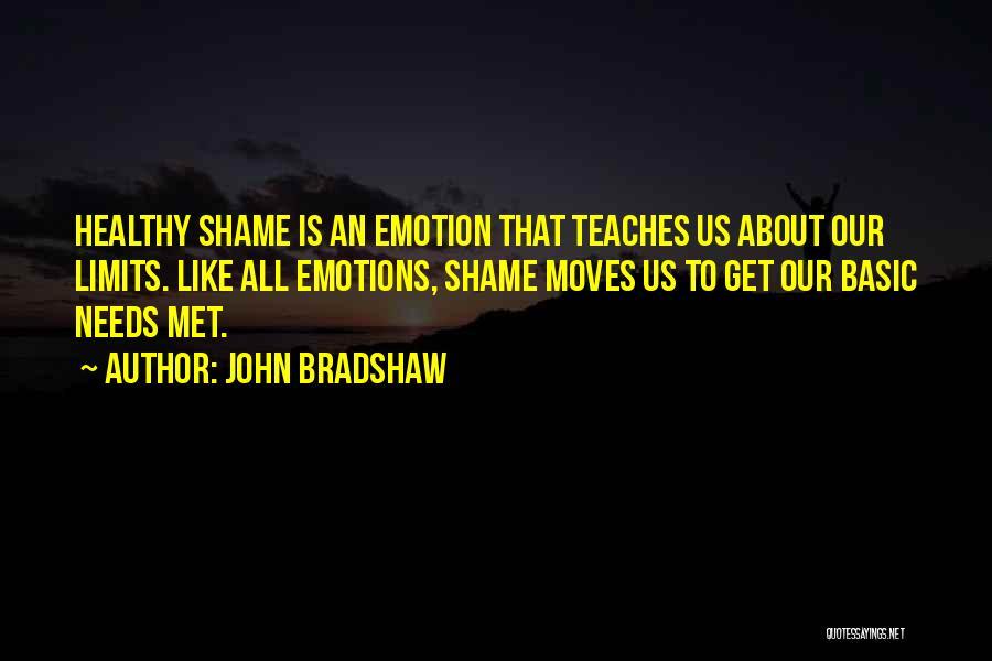 John Bradshaw Quotes 872739