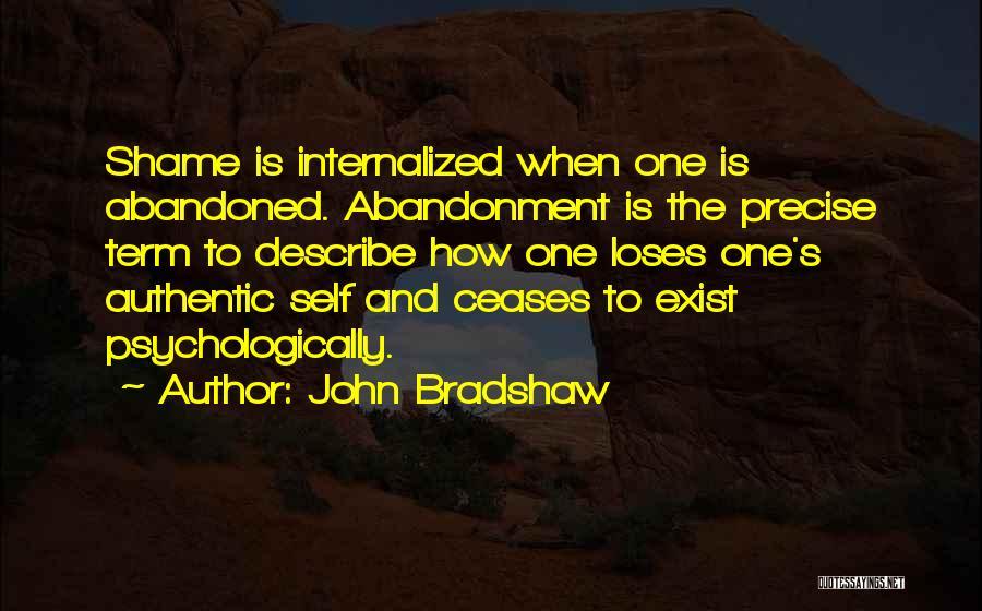 John Bradshaw Quotes 88175