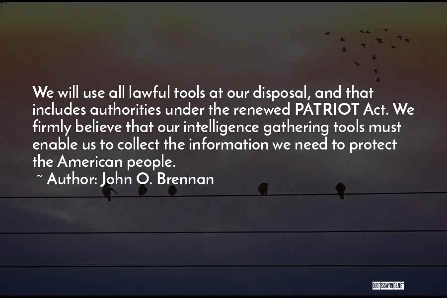 John Brennan Quotes By John O. Brennan