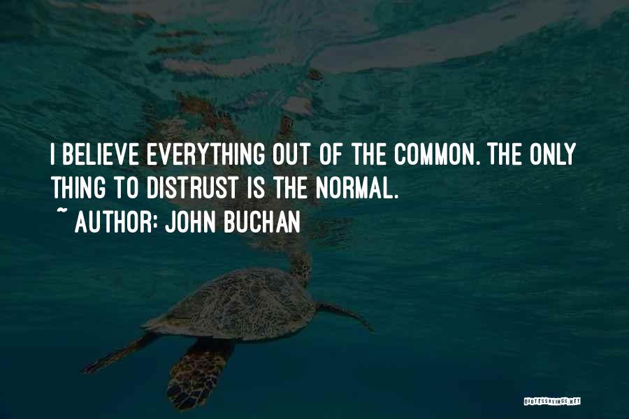 John Buchan Quotes 1206946