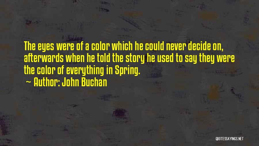 John Buchan Quotes 1371123