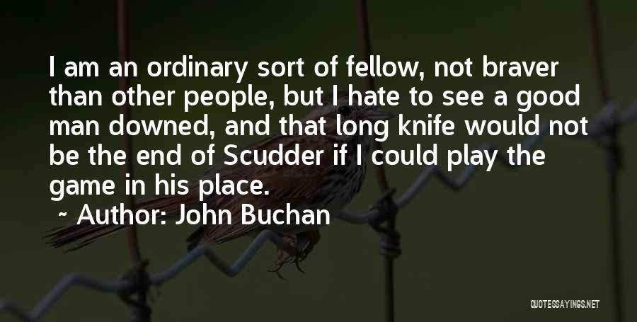 John Buchan Quotes 1641584