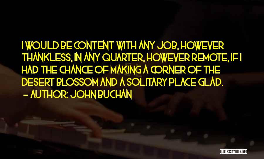 John Buchan Quotes 1700409