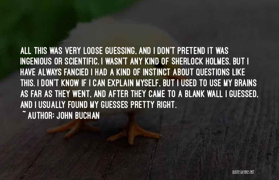 John Buchan Quotes 1756826
