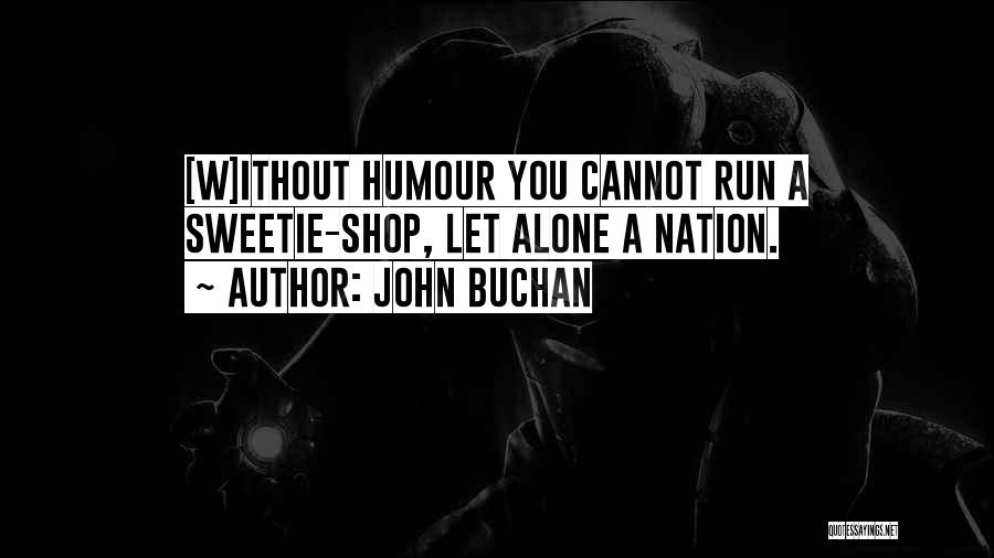 John Buchan Quotes 1777776