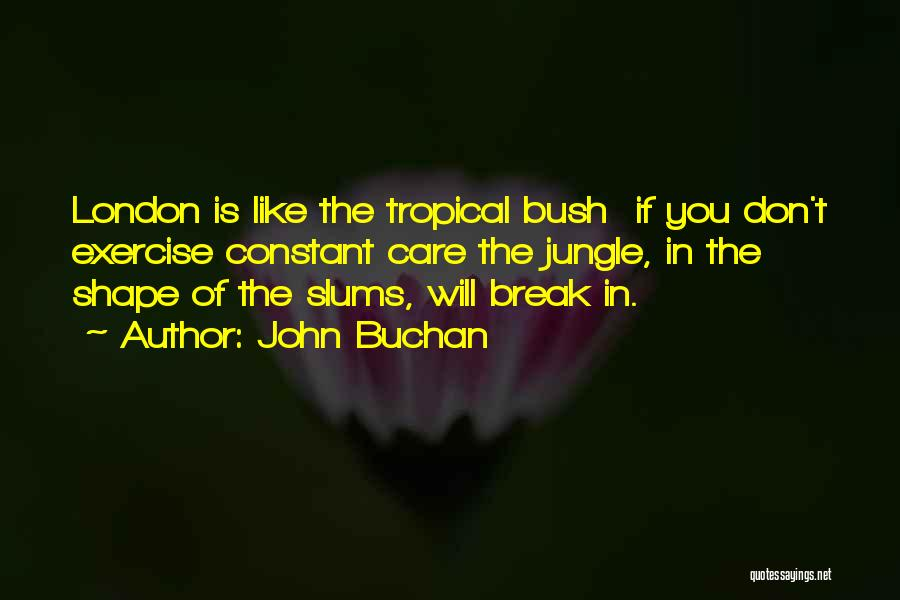 John Buchan Quotes 1922779