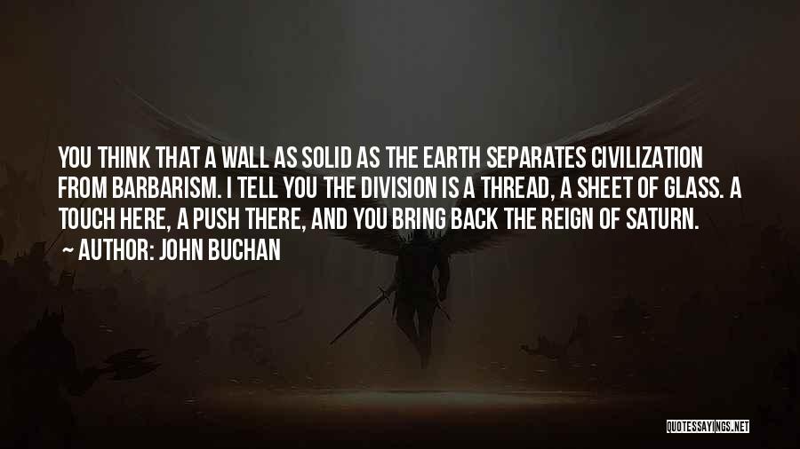 John Buchan Quotes 2116138