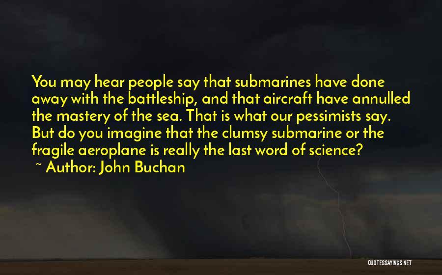 John Buchan Quotes 2145147