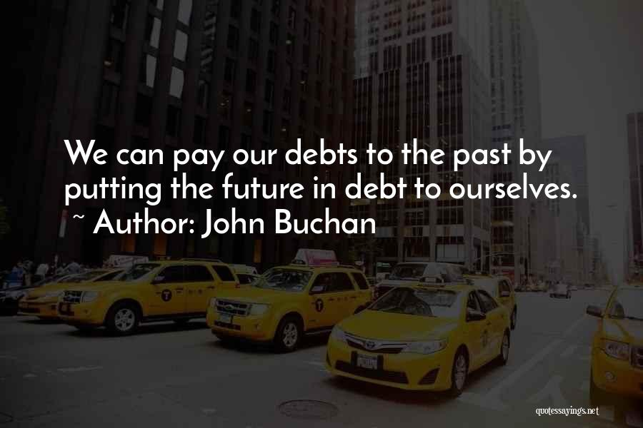John Buchan Quotes 2193114