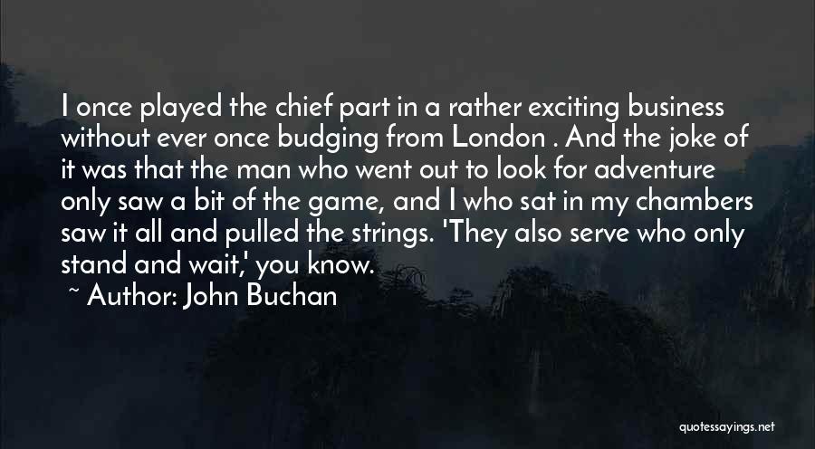 John Buchan Quotes 2221956
