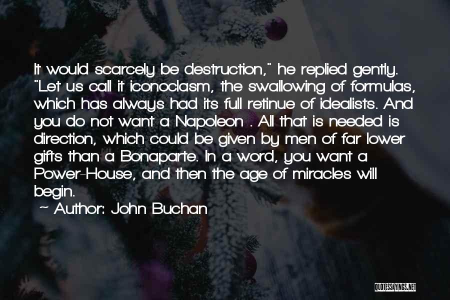 John Buchan Quotes 2239436