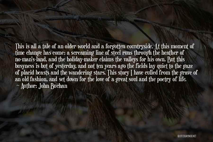John Buchan Quotes 399854