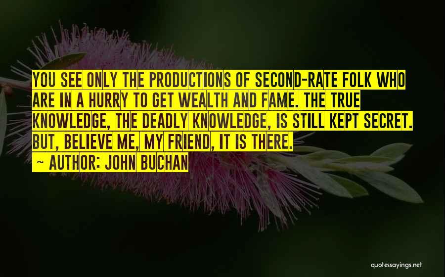John Buchan Quotes 418383