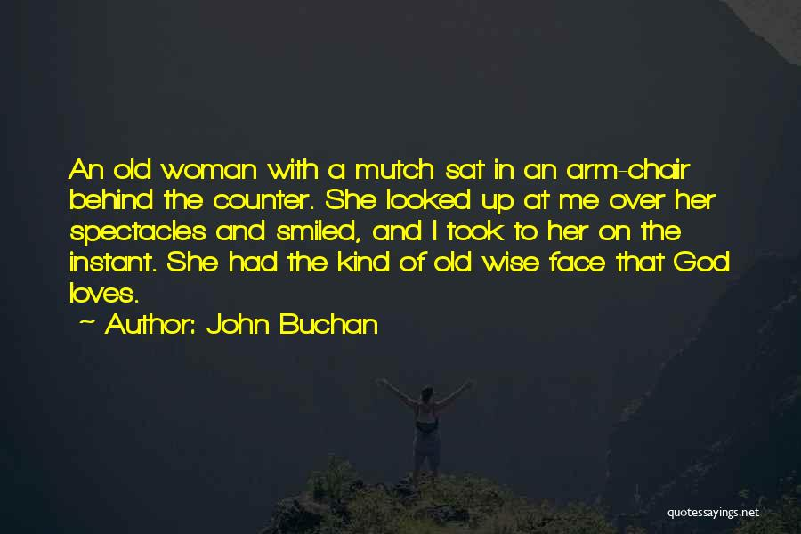 John Buchan Quotes 598331