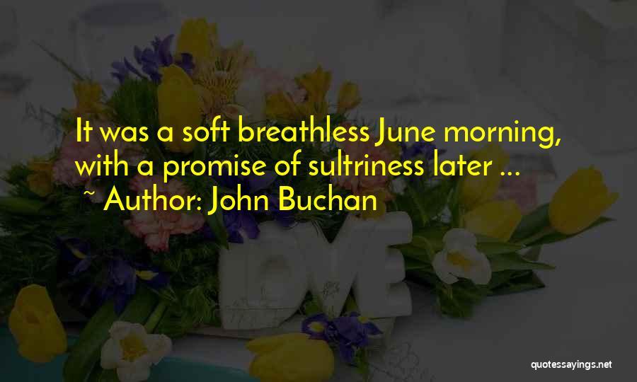 John Buchan Quotes 620627