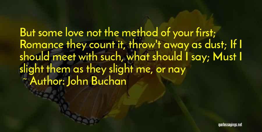 John Buchan Quotes 804689
