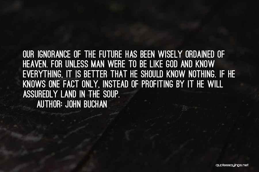John Buchan Quotes 886790