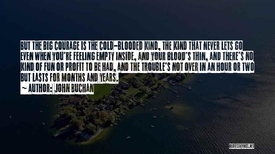 John Buchan Quotes 969218