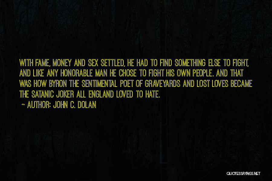 John C. Dolan Quotes 415339