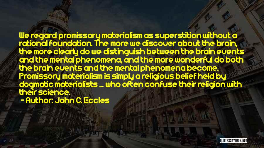 John C. Eccles Quotes 1873793