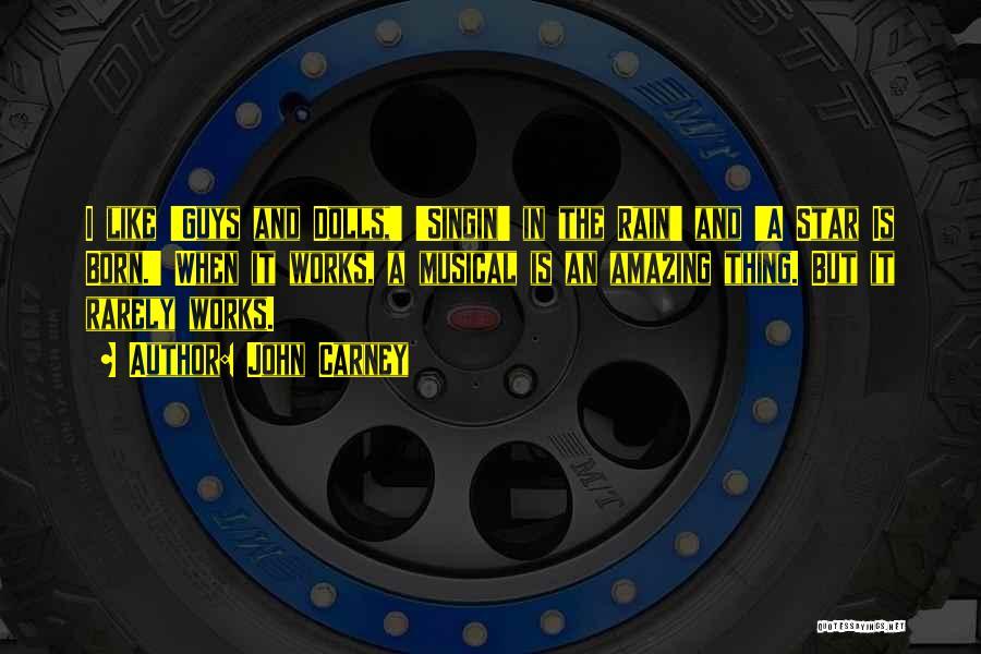 John Carney Quotes 1051624