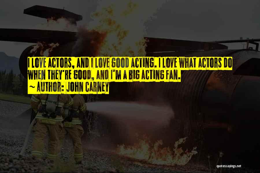 John Carney Quotes 1455632