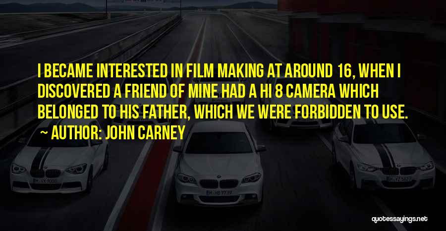 John Carney Quotes 1766714