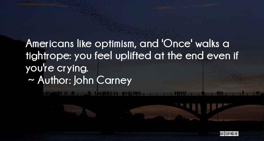 John Carney Quotes 459093