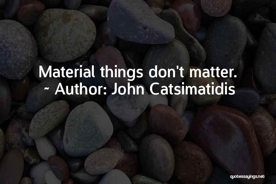 John Catsimatidis Quotes 1091027